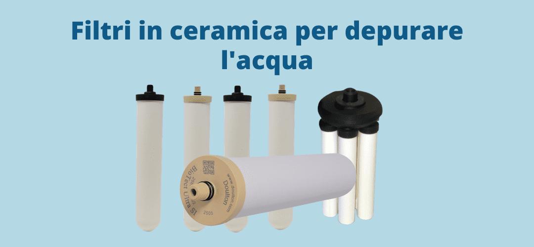 I filtri in ceramica per la depurazione dell'acqua
